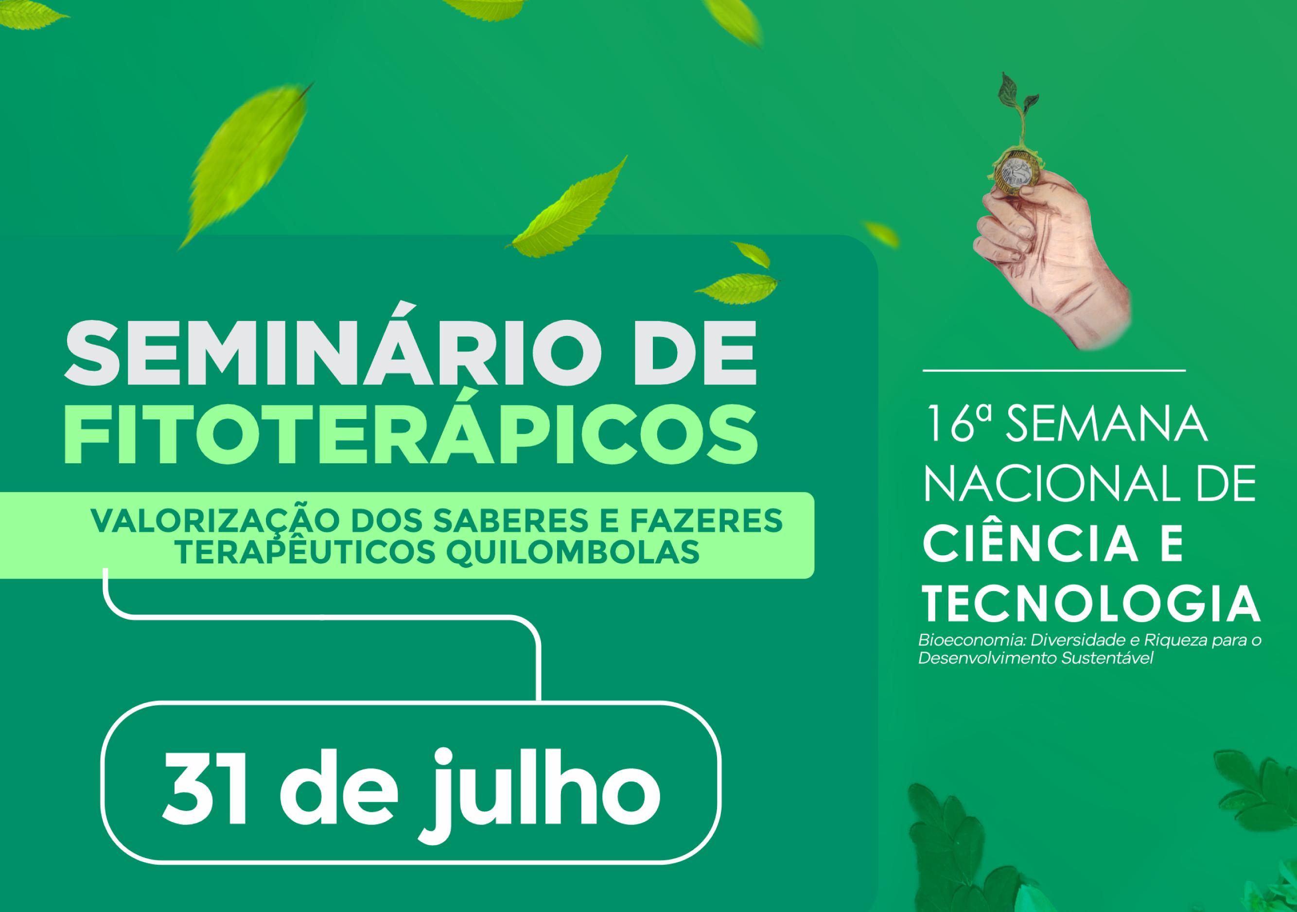 Seminário de Fitoterápicos: Valorização dos Saberes e Fazeres Terapêuticos Quilombolas